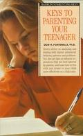 Keys to Parenting Your Teenager