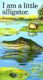 I Am a Little Alligator: Mini (Little Animal Miniature)