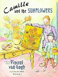 Camille and the Sunflowers A Story About Vincent Van Gogh