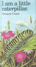 I Am a Little Caterpillar