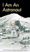 I Am an Astronaut