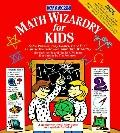 Math Wizardry for Kids - Margaret Elizabeth Kenda - Paperback - BK&MTH SUP