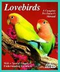 Lovebirds Everything About Housing, Care, Nutrition, Breeding, and Diseases  With a Special ...
