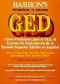 Como Prepararse Para El Ged El Examen De Equivalencia De LA Escuela Superior, Edicion En Esp...