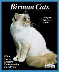 Birman Cats Everything About Acquisition, Care, Nutrition, Breeding, Health Care, and Behavior