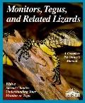 Monitors, Tegus, and Related Lizards Everything About Selection, Care, Nutrition, Diseases, ...