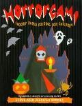 Horrorgami: Spooky Paper Folding For Children - Steve Biddle - Paperback