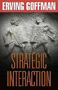Strategic Interaction - Erving Goffman - Paperback