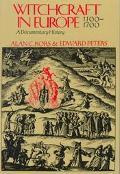 Witchcraft in Europe, 1100-1700 A Documentary History