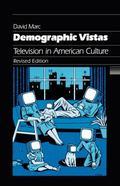 Demographic Vistas Television in American Culture