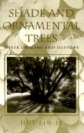 Shade and Ornamental Trees Their Origins and History