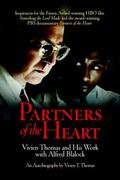 Partners of the Heart Vivien Thomas and His Work With Alfred Blalock