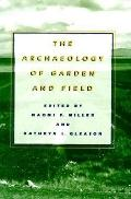 Archaeology of Garden and Field