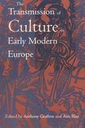 Transmission of Culture in Early Modern Europe