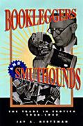 Bookleggers and Smuthounds The Trade in Erotica, 1920-1940