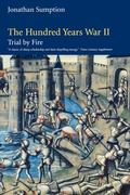 Hundred Years War Trial by Fire