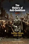 History of Anti-Semitism Suicidal Europe 1870-1933