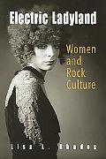 Electric Ladyland Women And Rock Culture