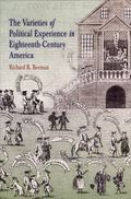 Varieties of Political Experience in Eighteenth Century America
