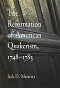 Reformation of American Quakerism, 1748-1783