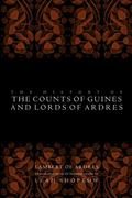 History of the Counts of Guines and Lords of Ardres