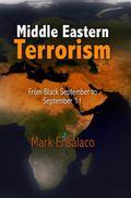 Middle Eastern Terrorism : From Black September to September 11