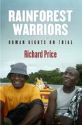 Rainforest Warriors : Human Rights on Trial