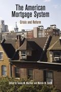 American Mortgage System : Crisis and Reform