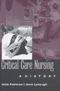Critical Care Nursing A History