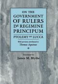 On the Government of Rulers De Regimine Principum  Ptolemy of Lucca With Portions Attributed...