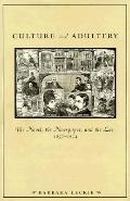 Culture and Adultery The Novel, the Newspaper, and the Law, 1857-1914