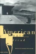 American Magic and Dread Don Delillo's Dialogue With Culture