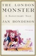 London Monster A Sanguinary Tale
