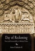 Day of Reckoning Power and Accountability in Medieval France