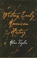 Writing Early American History