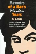 Memoirs of a Man's Maiden Years