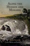 Along the Hudson And Mohawk The 1790 Journey of Count Paolo Andreani
