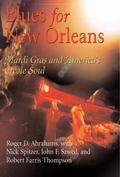 Blues for New Orleans Mardi Gras And America's Creole Soul