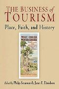 Business of Tourism Place, Faith, And History