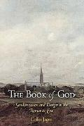 Book of God Secularization And Design in the Romantic Era
