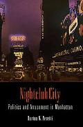 Nightclub City Politics and Amusement in Manhattan