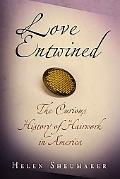 Love Entwined The Curious History of Hairwork in America