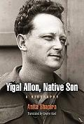Yigal Allon, Native Son