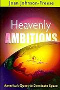 Heavenly Ambitions