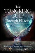 The Tongking Gulf Through History (Encounters with Asia)