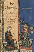 Queen's Hand : Power and Authority in the Reign of Berenguela of Castille