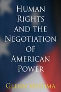 Human Rights and the Negotiation of American Power
