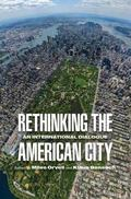 Rethinking the American City : An International Dialogue