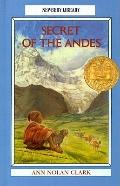 Secret of the Andes (Puffin Newbery Library)