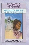 Mary McLeod Bethune : Voice of Black Hope